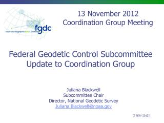Federal Geodetic Control Subcommittee Update to Coordination Group