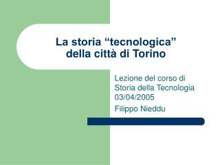 """La storia """"tecnologica"""" della città di Torino"""