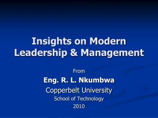 Insights on Modern Leadership & Management