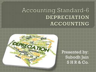 Accounting Standard-6 DEPRECIATION ACCOUNTING