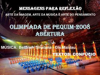 MENSAGENS PARA REFLEX�O ARTE DA IMAGEM, ARTE DA M�SICA E ARTE DO PENSAMENTO
