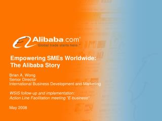 Empowering SMEs Worldwide: The Alibaba Story
