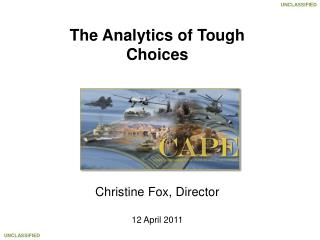The Analytics of Tough Choices