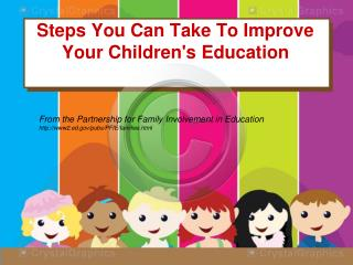 Steps You Can Take To Improve Your Children's Education