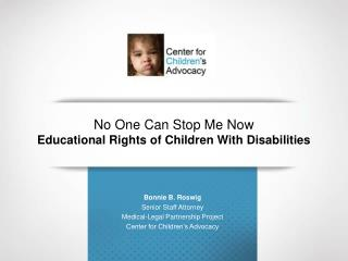 No One Can Stop Me Now Educational Rights of Children With Disabilities
