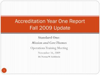 Accreditation Year One Report Fall 2009 Update