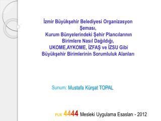 İzmir Büyükşehir Belediyesi Organizasyon Şeması,