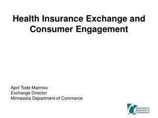 Health Insurance Exchange and Consumer Engagement
