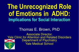 The Unrecognized Role of Emotions in  ADHD: Implications for Social Interaction