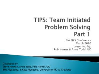 TIPS: Team Initiated Problem Solving Part 1