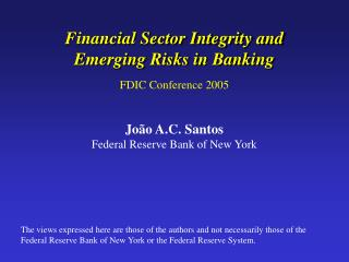 Financial Sector Integrity and Emerging Risks in Banking