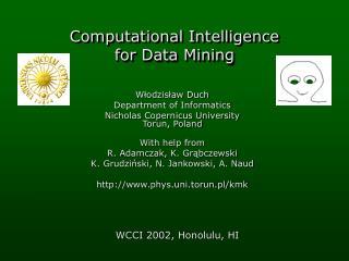 Computational Intelligence  for Data Mining