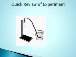 Quick Review of Experiment