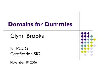 Domains for Dummies