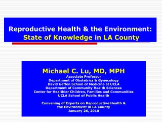 Reproductive Health & the Environment: State of Knowledge in LA County