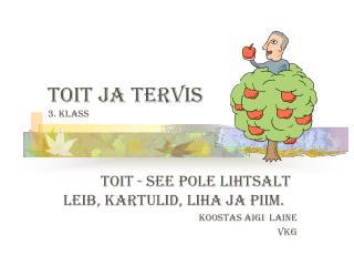TOIT JA TERVIS 3. klass