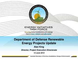 Department of Defense Renewable  Energy Projects Update Alan King