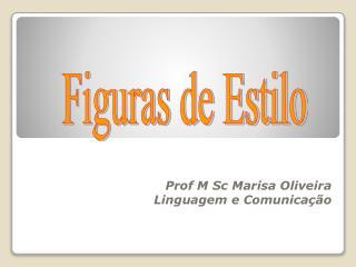 Prof M  Sc  Marisa Oliveira Linguagem e Comunicação