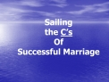 Sailing  the C s Of Successful Marriage