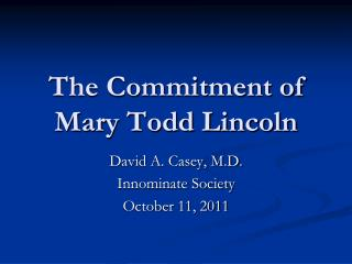 The Commitment of Mary Todd Lincoln