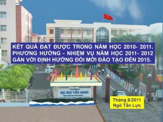 Tháng 8/2011 Ngô Tấn Lực