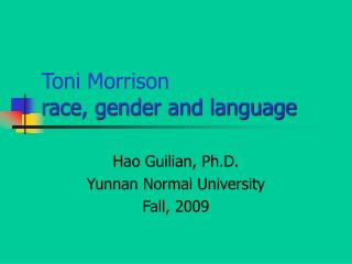 Toni Morrison race, gender and language