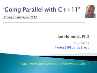 """Going Parallel with C++11"" Supercomputing 2012"