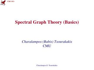 Spectral Graph Theory (Basics)