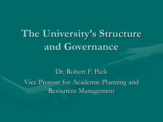 The University's Structure and Governance