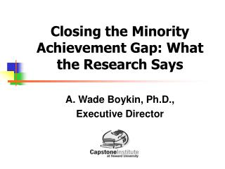 Closing the Minority Achievement Gap: What the Research Says