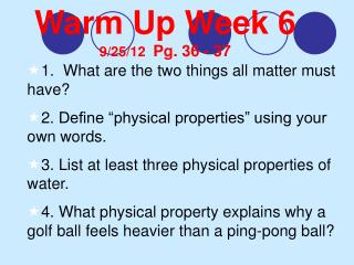 Warm Up  Week  6  9/25/12   Pg .  36 - 37