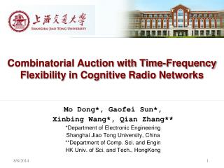 Combinatorial Auction with Time-Frequency Flexibility in Cognitive Radio Networks