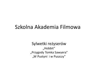 Szkolna Akademia Filmowa
