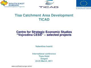 Tisa Catchment Area Development TICAD