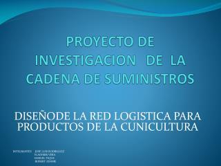PROYECTO DE INVESTIGACIONDE  LA  CADENA DE SUMINISTROS