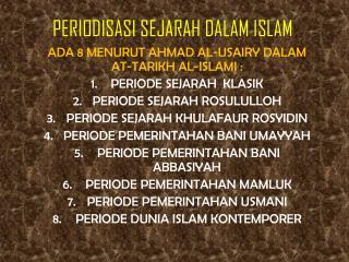 PERIODISASI SEJARAH DALAM ISLAM