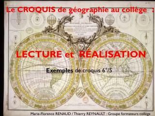Le  CROQUIS  de géographie au collège   : LECTURE et  RÉALISATION