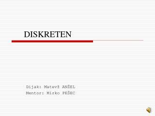 DISKRETEN