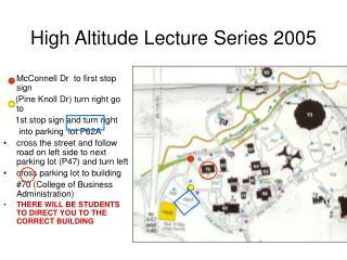 High Altitude Lecture Series 2005