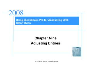 Using QuickBooks Pro for Accounting 2008 Glenn Owen