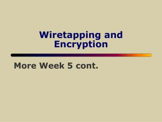 Wiretapping and Encryption