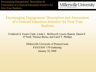 Encouraging Engagement: Description  Assessment of a General Education Initiative for First-Year Students