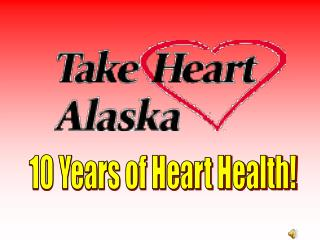 10 Years of Heart Health!
