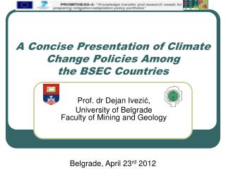 A Concise Presentation of Climate Change Policies Among  the BSEC Countries