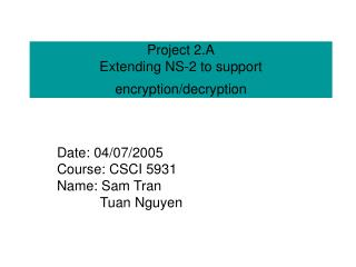 Project 2.A Extending NS-2 to support encryption