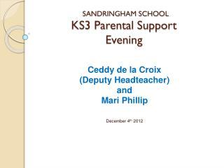 KS3 Parental Support  Evening