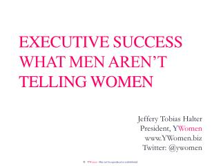 Executive success what men aren't telling women