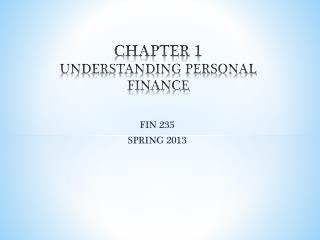 CHAPTER 1 UNDERSTANDING PERSONAL  FINANCE