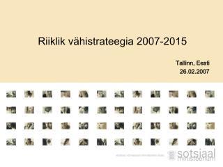 Riiklik vähistrateegia 2007-2015