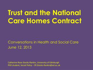 Trust  and the National Care  Homes  Contract
